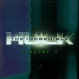 The Incredible Hulk- Chapter 2