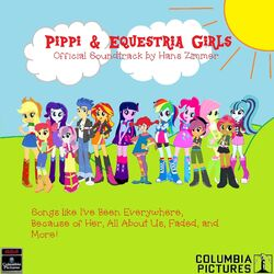 Pippi and Equestria Girls Soundtrack