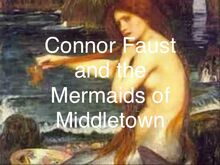 Connor Faust and the Mermaids of Middletown