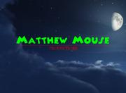 Matthew Mouse Productions 2015- Logo