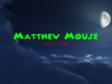 Matthew Mouse Productions