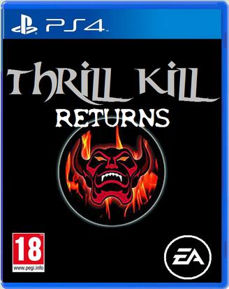 Thrill kill returns by gsd4321-d7elr97
