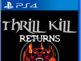 Thrill Kill:Returns