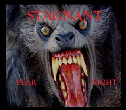 Stagnant-Fear The Night