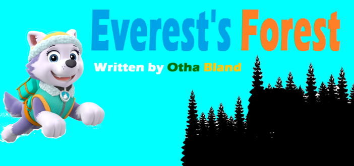 Everest's Forest
