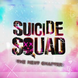 Suicide Squad- The Next Chapter