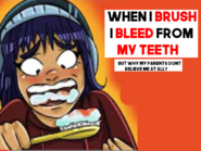 I bleed when i brush - my parents dont believe me...