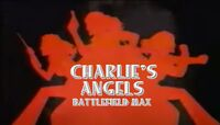 Charlie's Angels Battlefield Max