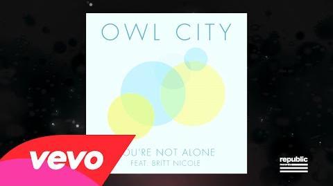 Owl City - You're Not Alone (Lyric Video) ft. Britt Nicole