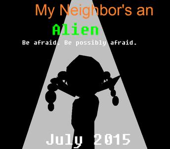 My Neighbor's an Alien poster reuploaded