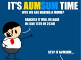 It's AumSum Time: The Movie