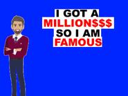 I AM FAMOUS BEACUSE OF...