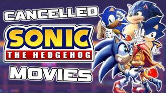 4 CANCELLED Sonic The Hedgehog Movies (Lost Sonic Film Adaptations)