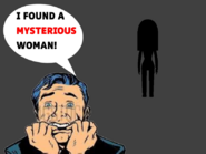 I Found A Mysterious Woman