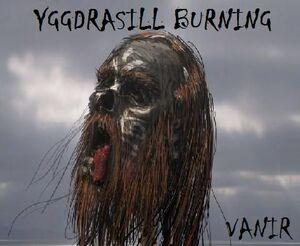 Yggdrasill Burning- Vanir