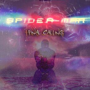 Spider-Man- Final Calling