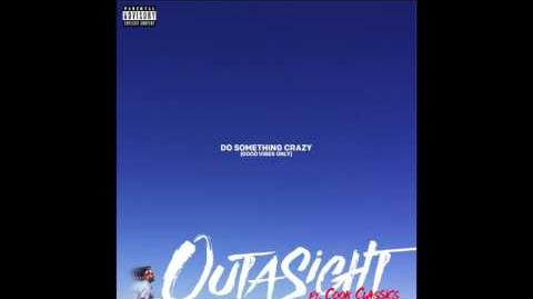 Outasight - Do Something Crazy (Feat