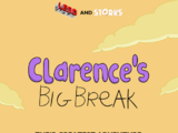 Clarence's Big Break