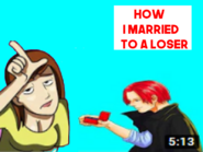 How I Married To A Loser