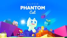 Download-Super-Phantom-Cat-v1.101-Apk-File-Free
