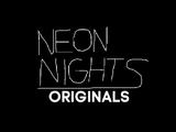 Neon Nights Originals