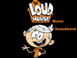 The Loud House Movie/Soundtrack