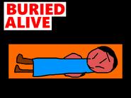 I Got Buried Alive!