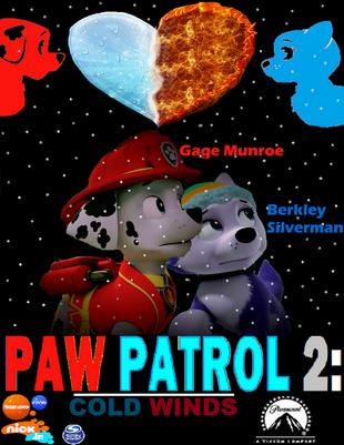 PAW Patrol 2: Cold Winds | Fanon Wiki | FANDOM powered by Wikia