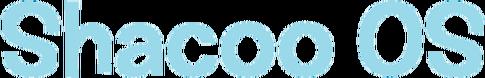 Shacoo OS (2016 - 2019)