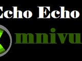 Echo Echo Omnivurs
