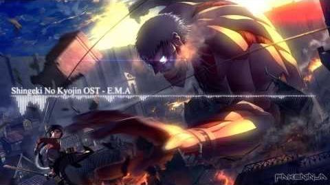 Attack On Titan Shingeki No Kyojin OST - E.M.A
