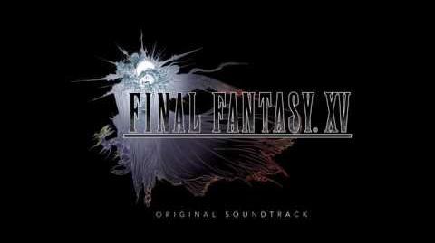 Final Fantasy XV OST - RAVUS AETERNA