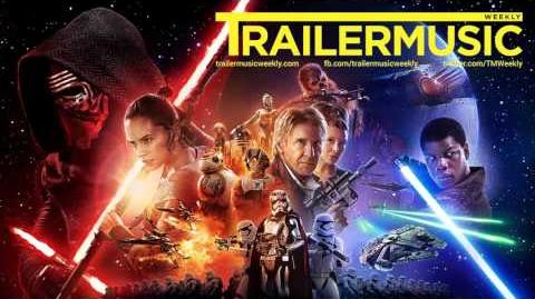 Star Wars The Force Awakens - Trailer Music