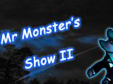 Konkurs:Mr. Monster Show 2