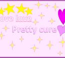 Love love pretty cure