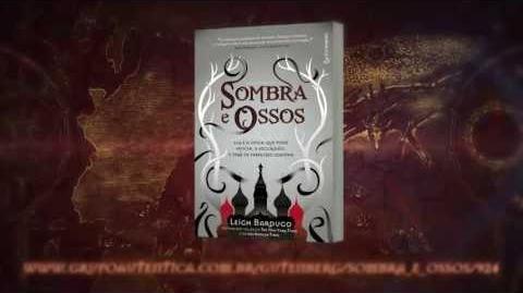 Book Trailer -- Sombra e Ossos