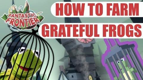 Fantastic Frontier How to Farm Grateful Frogs