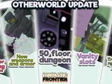 Otherworld Update