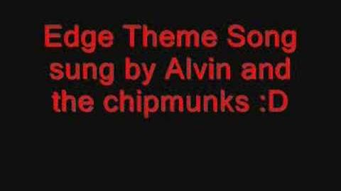 Edge Theme song Sung By Alvin and the Chipmunks