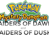Pokémon Mystery Dungeon: Raiders of Dawn and Raiders of Dusk