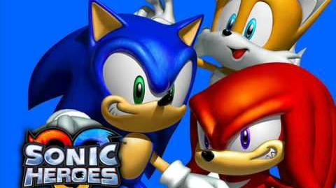"""What I'm Made Of"" from Sonic Heroes"