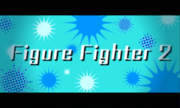Return of figure fighter