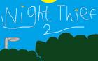 Night Thief 2 EN