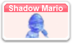 Shadow Mario MSMWU