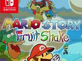 Mario Story: Fruit Shake