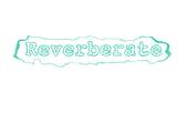 Reverberate