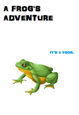 A Frog's Adventure