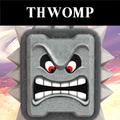 ThwompSSBVS