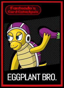FCC Eggplant Bro Card