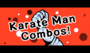 Karate Man Combo